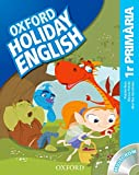 Holiday English 1º Primaria: Pack (catalán) 3rd Edition (Holiday English...