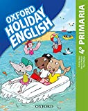 Holiday English 4.º Primaria. Student's Pack 4rd Edition. Revised Edition...