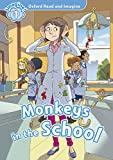 Oxford Read and Imagine 1 Monkeys in the school Pack (Oxford Read &...