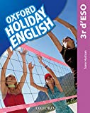 Holiday English 3.º ESO. Student's Pack (catalán) 3rd Edition. Revised...