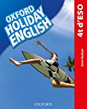 Holiday English 4.º ESO. Student's Pack (catalán) 3rd Edition. Revised...
