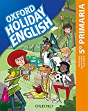 Holiday English 5.º Primaria. Student's Pack 5rd Edition. Revised Edition...