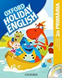 Holiday English 2º Primaria: Pack (catalán) 3rd Edition (Holiday English...