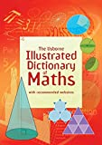 ILLUSTRATED DICTIONARY OF MATHS 18 (Illustrated Dictionaries)