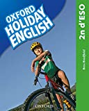 Holiday English 2.º ESO. Student's Pack (catalán) 3rd Edition. Revised...
