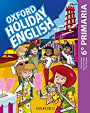 Holiday English 6.º Primaria. Student's Pack 6rd Edition. Revised Edition...