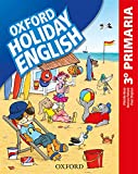 Holiday English 3.º Primaria. Student's Pack 3rd Edition. Revised Edition...